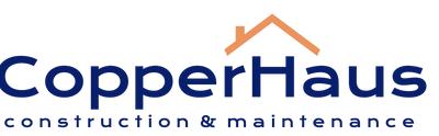 Copperhaus Construction & Maintenance
